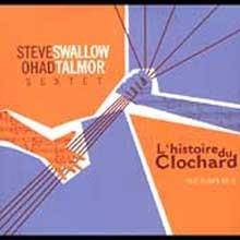 Steve Swallow - L'Histoire Du Clochard : The Bum'S Tale