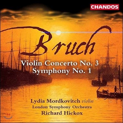 Richard Hickox / Lydia Mordkovitch 브루흐: 교향곡 1번, 바이올린 협주곡 3번 (Max Bruch: Symphony Op.28, Violin Concerto Op.58) 리차드 히콕스, 리디아 모르드코비치