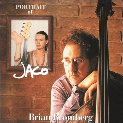 Brian Bromberg - Portrait Of Jaco (킹 저음 시리즈 SHM-CD)
