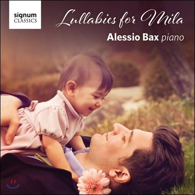 루실 정 / Alessio Bax 밀라를 위한 자장가 - 그리그 / 라흐마니노프 / 바흐 / 브람스 / 모차르트 / 스크리아빈 (Lullabies for Mila - Grieg / Rachmaninov / Bach) 알레시오 백스