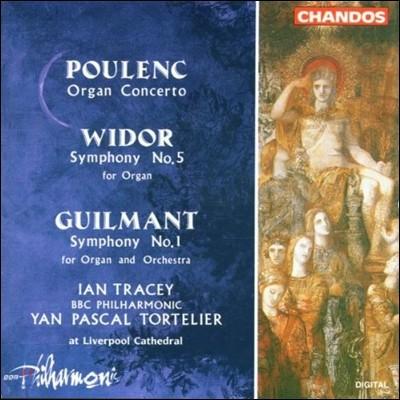 Ian Tracey 풀랑크: 오르간 협주곡 / 비도르: 오르간 교향곡 5번 / 길망: 교향곡 1번 (Poulenc: Organ Concerto / Widor / Guilmant: Symphony)