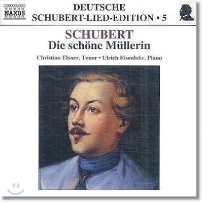 Christian Elsner 슈베르트: 아름다운 물방앗간의 소녀 (Franz Schubert: Die schone Mullerin, Op. 25, D. 795)