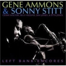 Gene Ammons & Sonny Stitt - Left Bank Encores