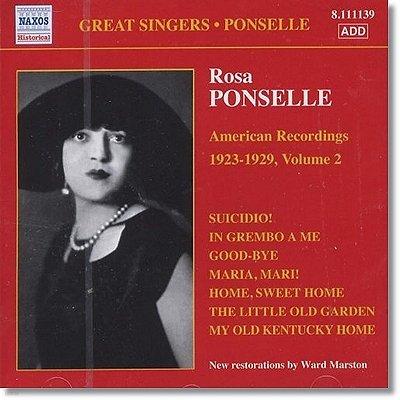Rosa Ponselle 로자 퐁셀 미국 녹음 2집 (American Recordings 1923-1929, Volume 2)