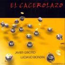 Javier Girotto & Luciano Biondini - El Cacerolazo