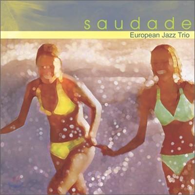 European Jazz Trio - Saudade