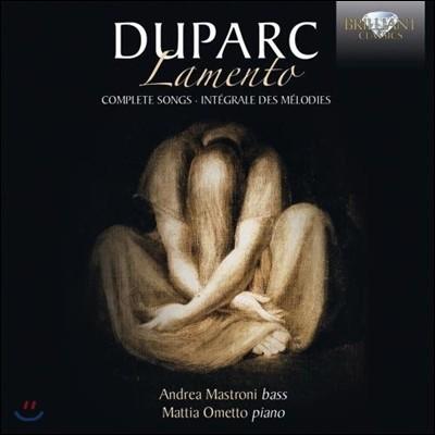 Andrea Mastroni 앙리 뒤파르크: 라멘토 [애가] - 16개의 가곡 전집 (Henri Duparc: Lamento - Complete Songs)