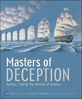 Masters of Deception: Escher, Dal? & the Artists of Optical Illusion