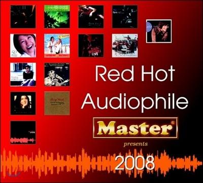 레드 핫 오디오파일 2008 (Red Hot Audiophile 2008)