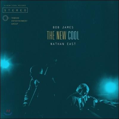 Bob James & Nathan East - The New Cool