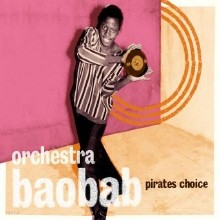 Orchestra Baobab - Pirate's Choice