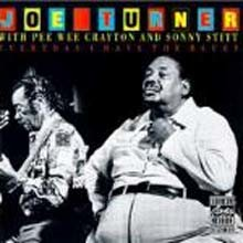 Joe Turner - Everyday I Have The Blues