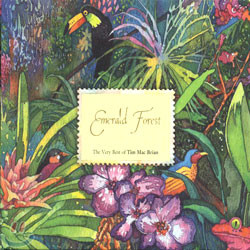Tim Mac Brian - The Very Best of: Emerald Forest