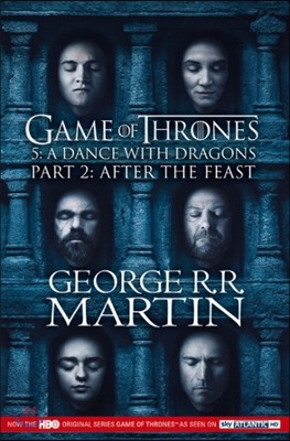 A Song of Ice and Fire #5 : Dance with Dragons Part 2 : After the Feast