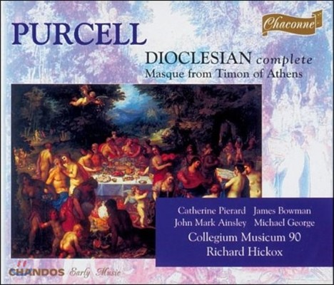 Richard Hickox / Mark Padmore 퍼셀: 오페라 '디오크리지안' 전곡, 아테네의 타이먼- 마스크 (Purcell: Dioclesian, Masque from 'Timon of Athens')