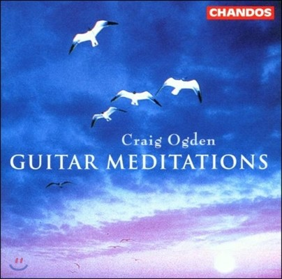 Craig Ogden 기타 메디테이션: 라우로 / 바리오스 / 빌라 로보스 / 타레가 / 레오 브라우어 / 풀랑크 (Guitar Meditations - Lauro / Barrios / Villa-Lobos / Leo Brouwer / Poulenc / Tarrega)