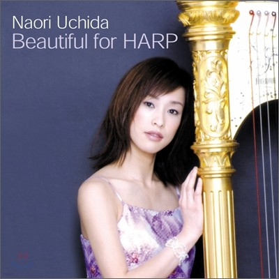Naori Uchida - Beautiful for HARP 나오리 우치다 하프 연주집