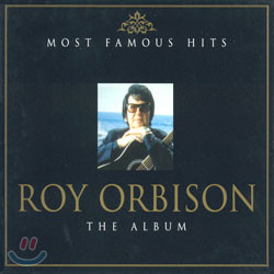 (Most Famous Hits) Roy Orbison - The Album