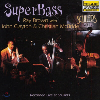 Ray Brown / John Clayton / Christian Mcbrid - Super Bass