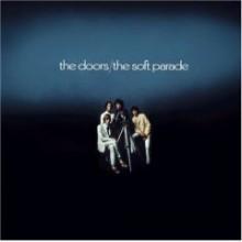 The Doors - The Soft Parade (6 Bonus Tracks) [40th Anniversary, Expanded]