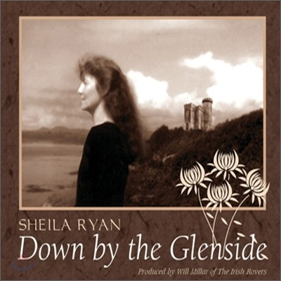 Sheila Ryan - Down by the Glenside