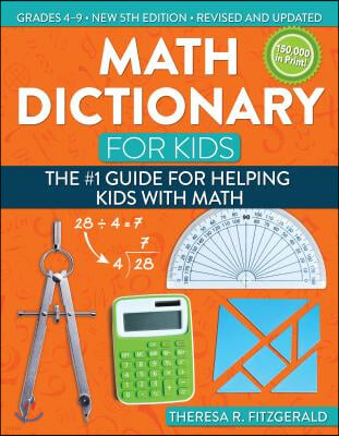 Math Dictionary for Kids: The #1 Guide for Helping Kids with Math