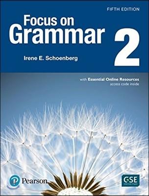 Focus on Grammar 2 : Student Book, 5/E