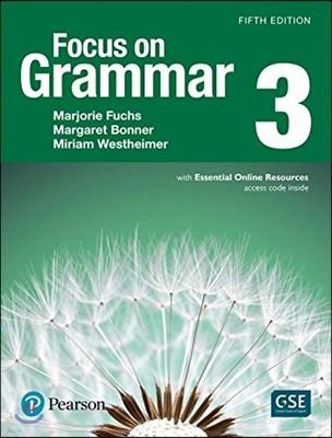 Focus on Grammar 3 : Student Book, 5/E