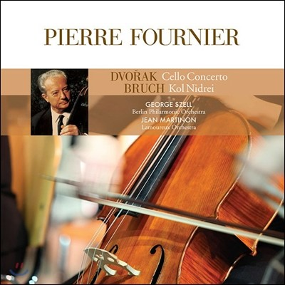 Pierre Fournier 드보르작: 첼로 협주곡 / 막스 브루흐: 콜 니드라이 (Dvorak: Cello Concerto / Max Bruch: Kol Nidrei) 피에르 푸르니에, 조지 쉘, 장 마르티농