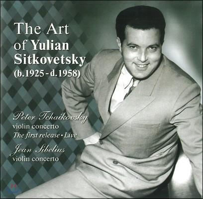 율리안 시트코베츠키의 예술 4집 - 차이코프스키 / 시벨리우스: 바이올린 협주곡 (The Art Of Yulian Sitkovetsky - Tchaikovsky / Sibelius: Violin Concertos)