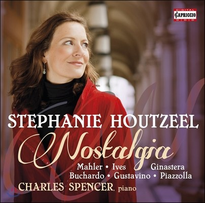 Stephanie Houtzeel 노스텔지아 [향수] - 말러 / 아이브스 / 히나스테라 / 피아졸라: 성악곡집 (Nostalgia - Mahler / Charles Ives / Ginastera / Buchardo / Piazzolla / Gustavino) 스테파니 호우츠일
