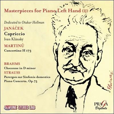 왼손을 위한 명곡집 2권 - 야나첵: 카프리치오 / 마르티누: 콘체르티노 / 브람스 / 슈트라우스 (Janacek / Martinu / Brahms / Strauss)