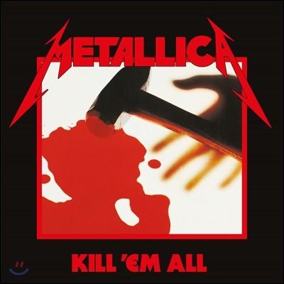 Metallica (메탈리카) - Kill 'Em All (Remastered 2016)