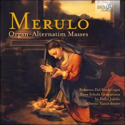 Nova Schola Gregoriana 클라우디오 메룰로: 오르간 미사곡 (Claudio Merulo: Organ-Alternatim Masses)