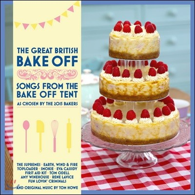 그레이트 브리티시 베이크 오프 TV 음악 (The Great British Bake Off Songs from the Bake Off Tent Original TV Soundtrack)