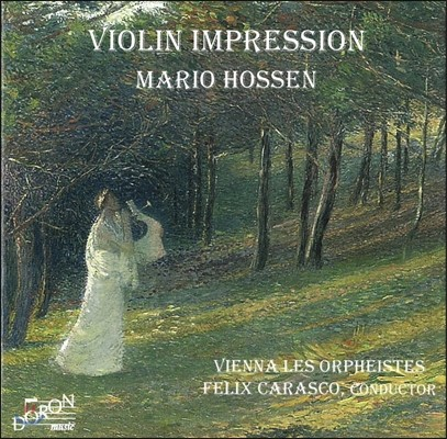 Mario Hossen 마리오 호센 - 바이올린 인상: 타르티니 / 크라이슬러 / 파가니니 / 글룩 (Violin Impression - Tartini / Kreisler / Paganini / Gluck) 마리오 호센