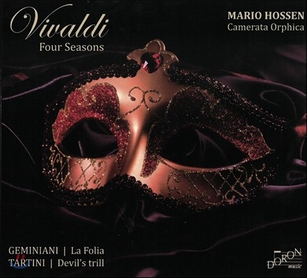 Mario Hossen 제미니아니: 라 폴리아 / 타르티니: 악마의 트릴 / 비발디: 사계 (Vivaldi: Four Seasons / Geminiani: La Folia / Tartini: Devil's Trill) 마리오 호센