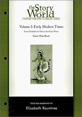 The Story of the World #3 : Early Modern Times (Tests and Answer Key)