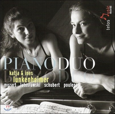 Katja & Ines Lunkenheimer 모차르트 / 루토슬라프스키 / 슈베르트 / 풀랑크: 피아노 이중주 (Piano Duo By Mozart, Lutoslawski, Schubert, Poulenc)