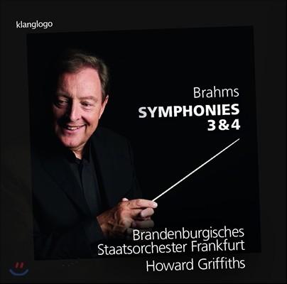 Howard Griffiths 브람스: 교향곡 3번, 4번 (Brahms: Symphonies Op.90, Op.98) 하워드 그리피스, 프랑크푸르트 브란덴부르크 주립 관현악단