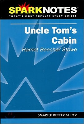 [Spark Notes] Uncle Tom's Cabin : Study Guide