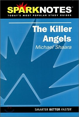 [Spark Notes] The Killer Angels : Study Guide
