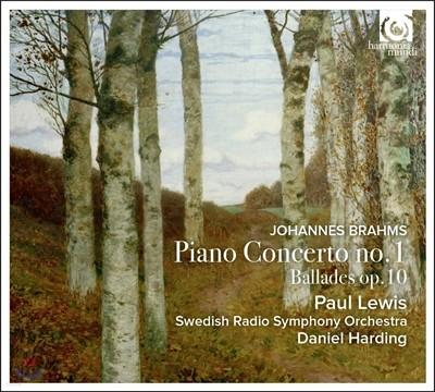 Paul Lewis 브람스: 피아노 협주곡 1번, 발라드 (Brahms: Piano Concerto Op.15, Ballades Op.10) 폴 루이스