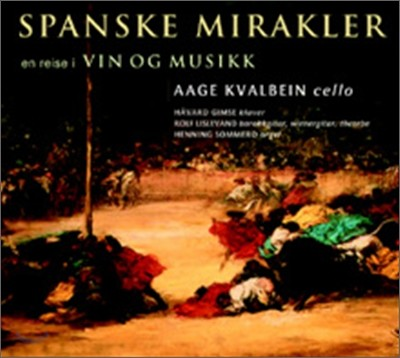 Aage Kvalbein - Spanish Miracles
