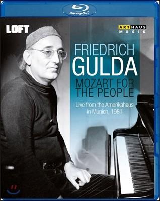 Friedrich Gulda 프리드리히 굴다 - 모차르트: 피아노 소나타, 환상곡 외 (Mozart for the People: Piano Sonatas Nos.4, 9, 12, 14, Fantasie KV475)