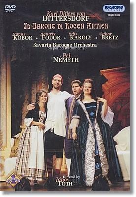 디터스도르프 : 오페라 로카 안티카의 남작