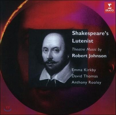 Emma Kirkby / Anthony Rooley '셰익스피어의 류트 연주자' 로버트 존슨: 연극 음악 (Shakespeare's Lutenist - Robert Johnson: Theatre Music) 엠마 커크비, 앤서니 룰리