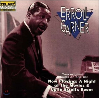 Erroll Garner (에롤 가너) - Now Playing: A Night At The Movies / Up In Errol's Room