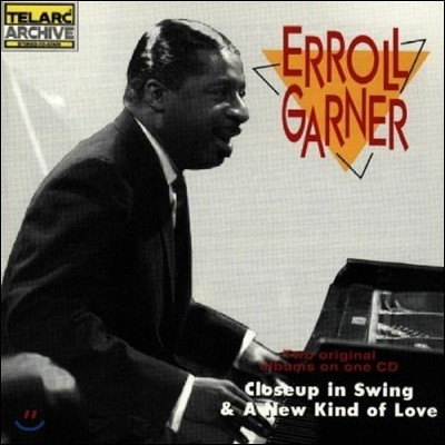 Erroll Garner (에롤 가너) - Close Up In Swing / A New Kind Of Love