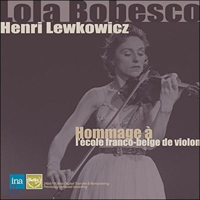 Lola Bobesco / Henri Lewkowicz 프랑코-벨기에 바이올린 악파를 위한 오마주 - 롤라 보베스코, 레브코비츠 (Hommage A Ecole Franco-Belge De Violon)